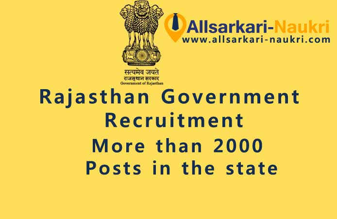 Rajasthan Government Recruitment 2000 posts in the state