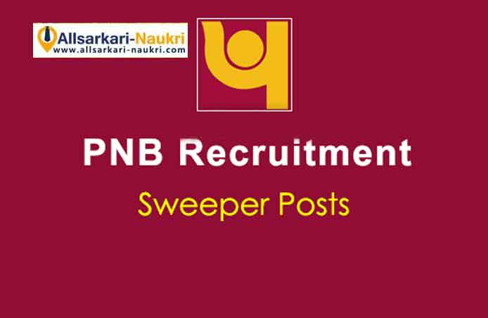 PNB Sweeper Recruitment 2021 Apply before 17 Apr